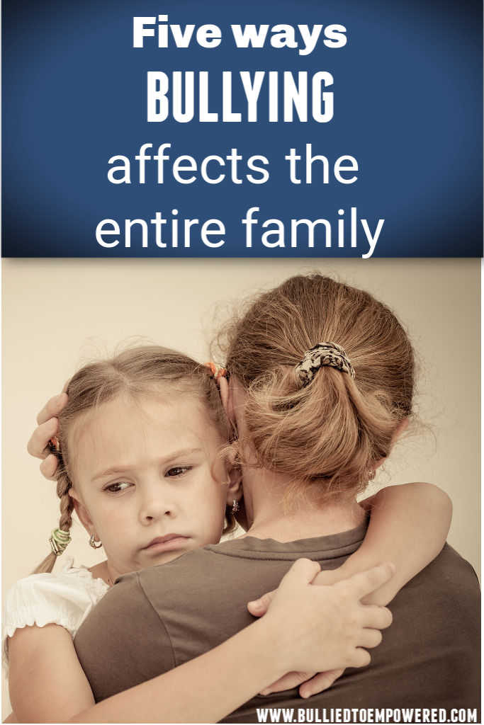 Five ways bullying affects the entire family