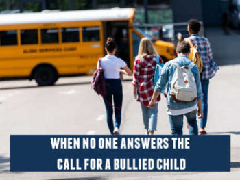 when a bullied child needs help